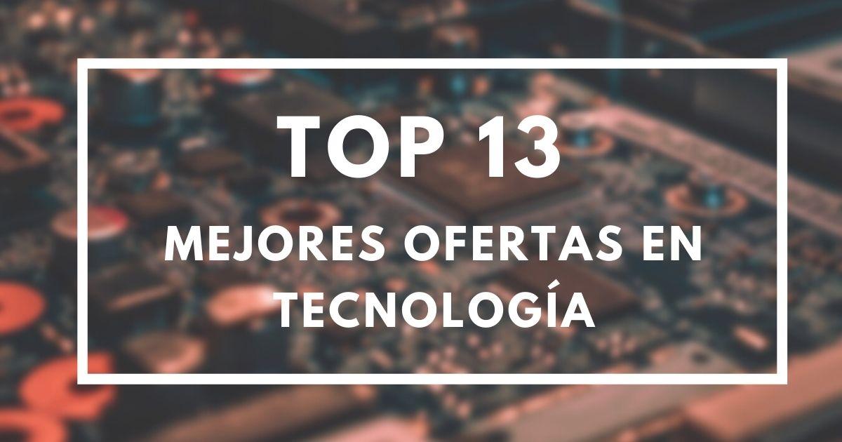 top13 ofertas tecnología